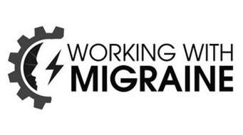 WORKING WITH MIGRAINE