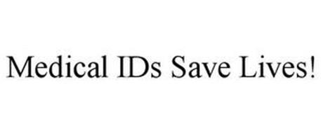 MEDICAL IDS SAVE LIVES!