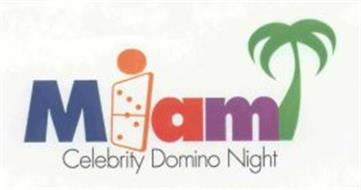 MIAMI CELEBRITY DOMINO NIGHT