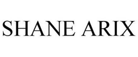 SHANE ARIX