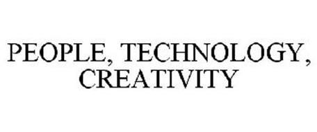 PEOPLE, TECHNOLOGY, CREATIVITY