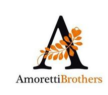 A AMORETTIBROTHERS