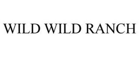 WILD WILD RANCH