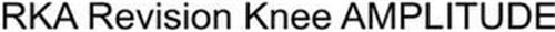RKA REVISION KNEE AMPLITUDE