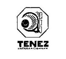 TENEZ INTERNATIONAUX