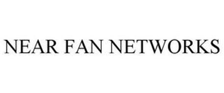 NEAR FAN NETWORKS