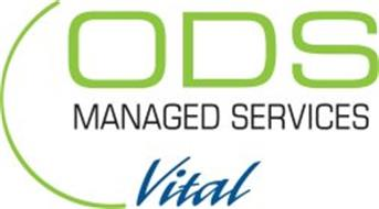 ODS MANAGED SERVICES VITAL