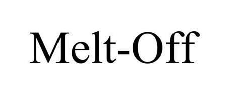 MELT-OFF