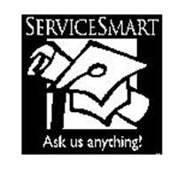 SERVICE SMART ASK US ANYTHING!