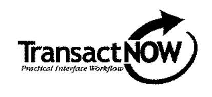 TRANSACTNOW PRACTICAL INTERFACE WORKFLOW