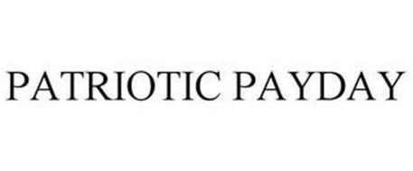 PATRIOTIC PAYDAY