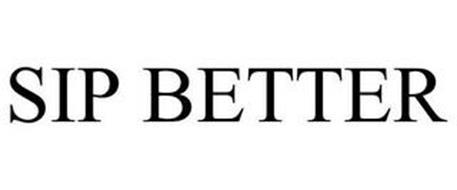 SIP BETTER