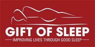 GIFT OF SLEEP IMROVING LIVES THROUGH GOOD SLEEP