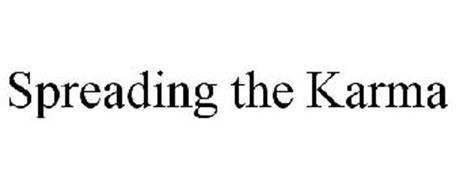 SPREADING THE KARMA
