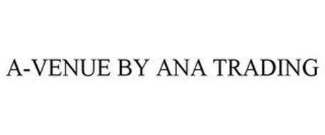 A-VENUE BY ANA TRADING