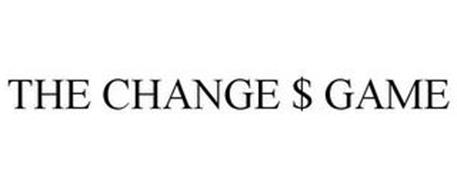 THE CHANGE $ GAME