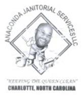 """ANACONDA JANITORIAL SERVICES LLC """"KEEPING THE QUEEN CLEAN"""" CHARLOTTE, NORTH CAROLINA ONE TEAM ONE MISSION ONE GOAL"""
