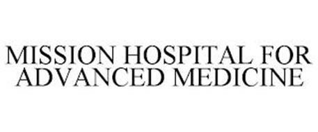 MISSION HOSPITAL FOR ADVANCED MEDICINE