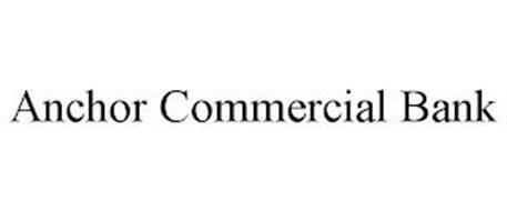 ANCHOR COMMERCIAL BANK