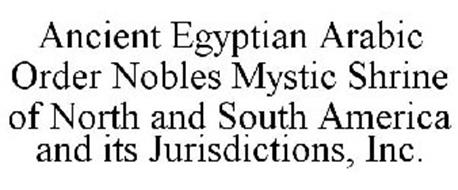 ANCIENT EGYPTIAN ARABIC ORDER NOBLES MYSTIC SHRINE OF NORTH AND SOUTH AMERICA AND ITS JURISDICTIONS, INC.