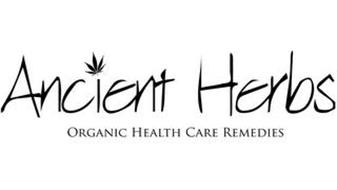 ANCIENT HERBS ORGANIC HEALTH CARE REMEDIES