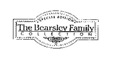SPECIAL EDITION THE BEARSLEY FAMILY COLLECTION