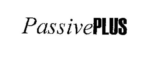 PASSIVEPLUS