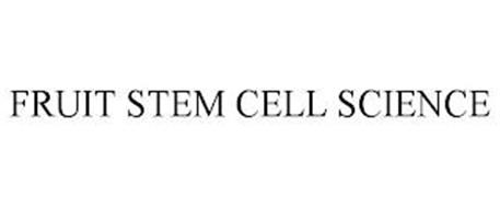 FRUIT STEM CELL SCIENCE