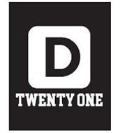 D TWENTY ONE