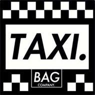 TAXI. BAG COMPANY.