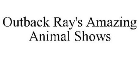 OUTBACK RAY'S AMAZING ANIMAL SHOWS