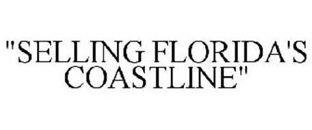 """""""SELLING FLORIDA'S COASTLINE"""""""