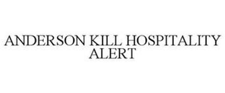ANDERSON KILL HOSPITALITY ALERT