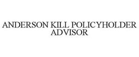 ANDERSON KILL POLICYHOLDER ADVISOR