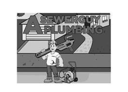 A SEWERGUY PLUMBING