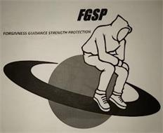 FGSP FORGIVNESS GUIDANCE STRENGTH PROTECTION