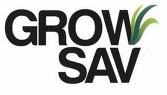GROW SAV