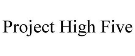 PROJECT HIGH FIVE