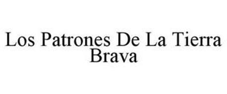 LOS PATRONES DE LA TIERRA BRAVA
