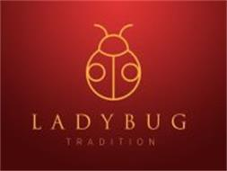 LADYBUG TRADITION