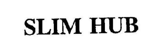 SLIM HUB