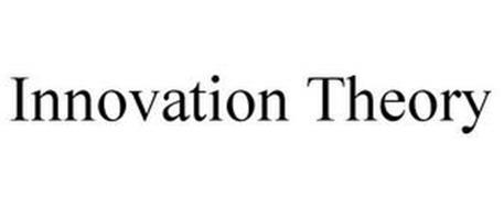 INNOVATION THEORY