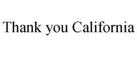 THANK YOU CALIFORNIA