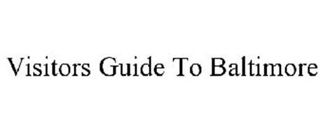VISITORS GUIDE TO BALTIMORE