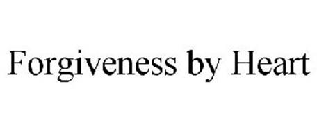 FORGIVENESS BY HEART