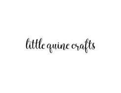 LITTLE QUINE CRAFTS