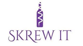 SKREW IT