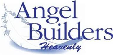 ANGEL BUILDERS HEAVENLY