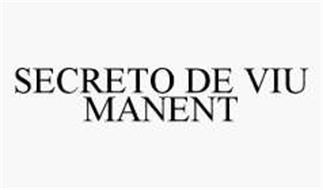 SECRETO DE VIU MANENT