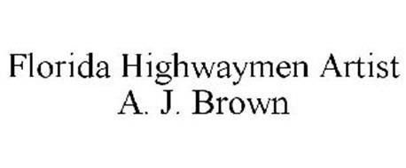 FLORIDA HIGHWAYMEN ARTIST A. J. BROWN
